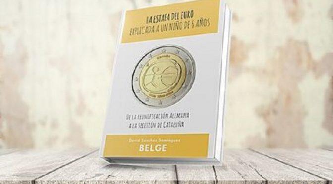 La Estafa del Euro explicada a un niño de 6 años